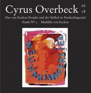 Das Von-Eucken-Projekt - Cyrus Overbeck Etude N° III