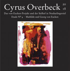 Das Von-Eucken-Projekt - Cyrus Overbeck Etude N° IV