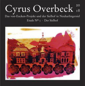 Das Von-Eucken-Projekt - Cyrus Overbeck Etude N° V