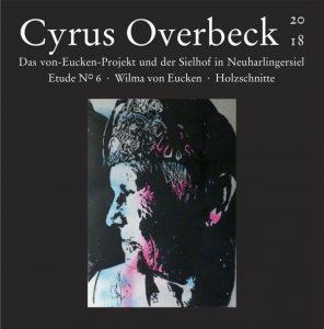 Das Von-Eucken-Projekt - Cyrus Overbeck Etude N° VI