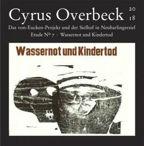 Das Von-Eucken-Projekt - Cyrus Overbeck Etude N° VII