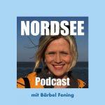 NORDSEE Podcast mit Bärbel Fening